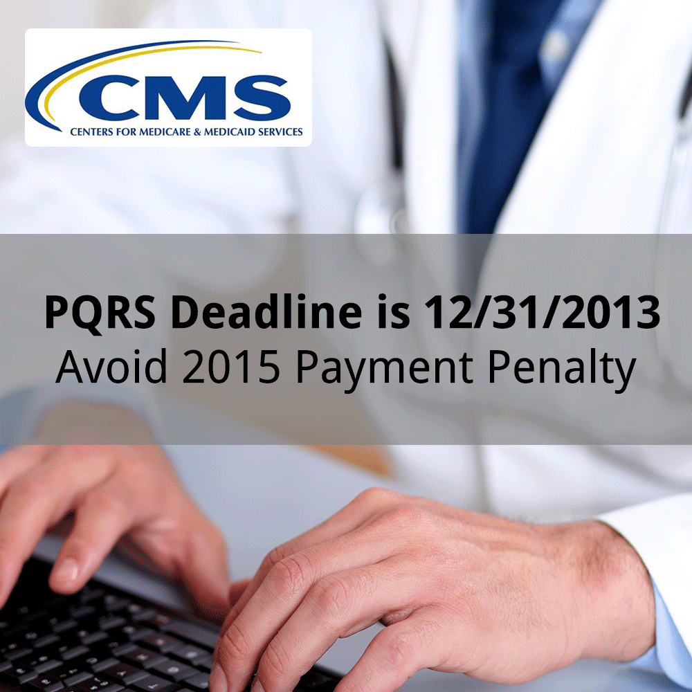 PQRS Deadline for 2013